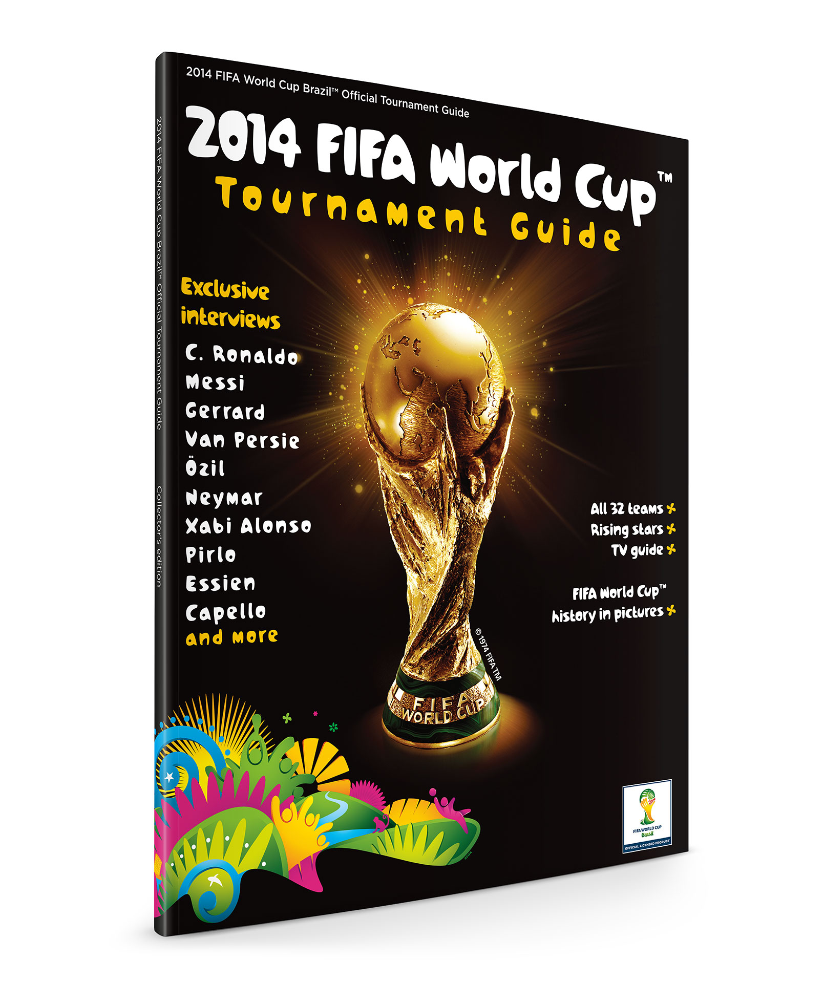 2014 FIFA World Cup - Tournament Guide