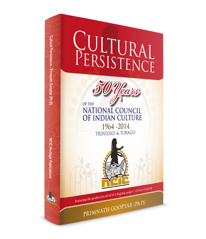 NCIC - Cultural Persistence by Primnath Gooptar (Ph.D)