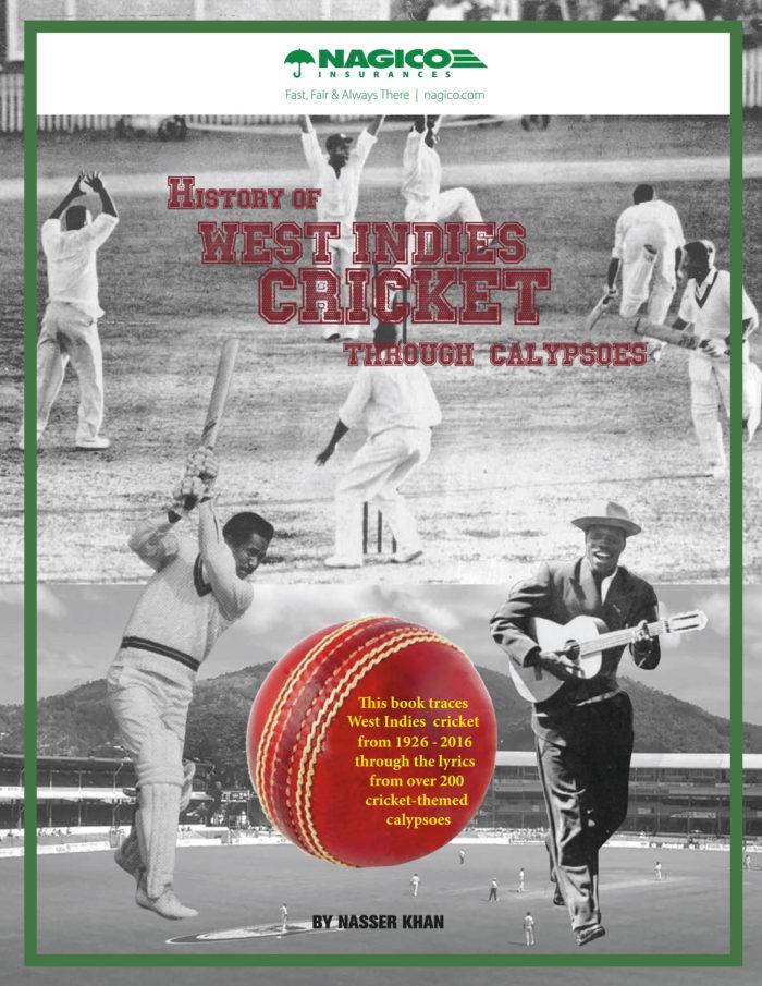 History of West Indies Cricket through Calypsos - Nasser Khan