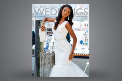 Caribbean Belle WEDDINGS Magazine Vol 3 Iss 1