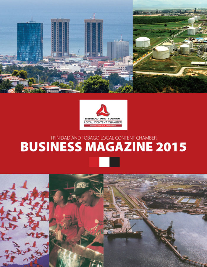 Trinidad and Tobago Local Content Chamber - Business Magazine 2015