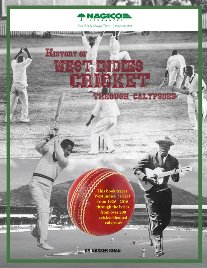 History of West Indies Cricket through Calypsos - Nasser Khan